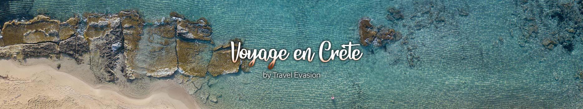 Voyage en Crète, des vacances en Grèce inoubliables.