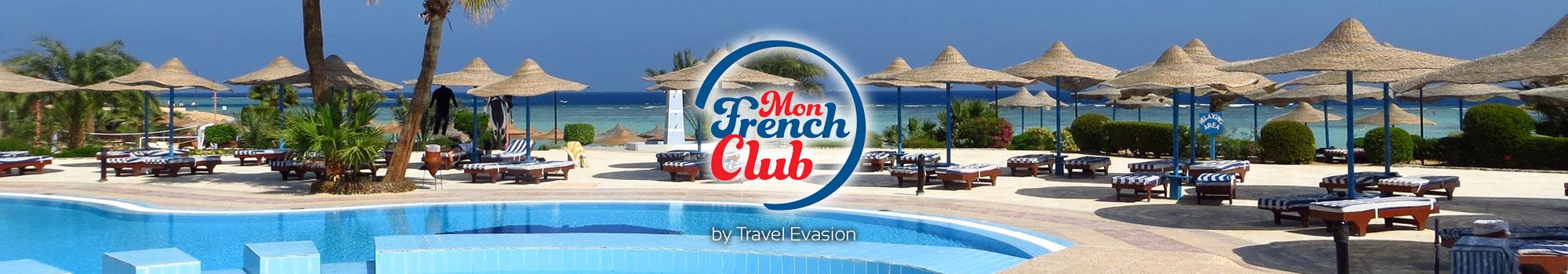 Mon French club, hôtel club avec animation francophone tout inclus