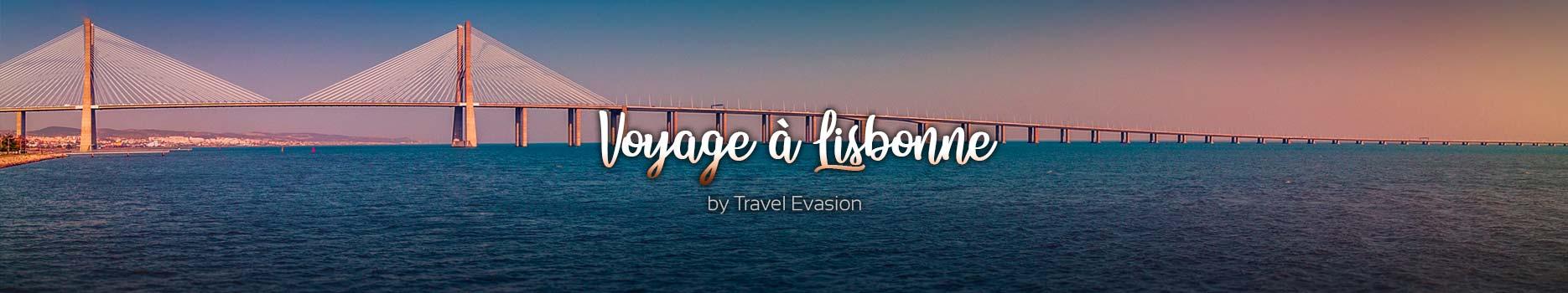 Week end à Lisbonne, des séjours au Portugal pas cher.