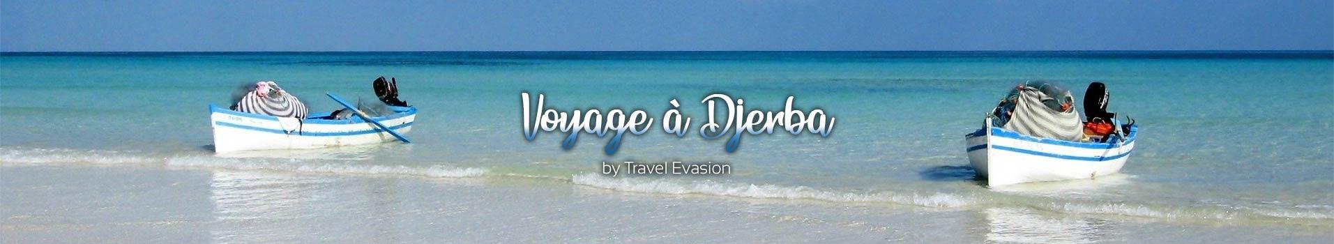 Séjourà Djerba pas cher, un voyageen Tunisieinoubliable